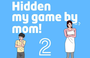 Hidden My Game By Mom 2 (iOS)